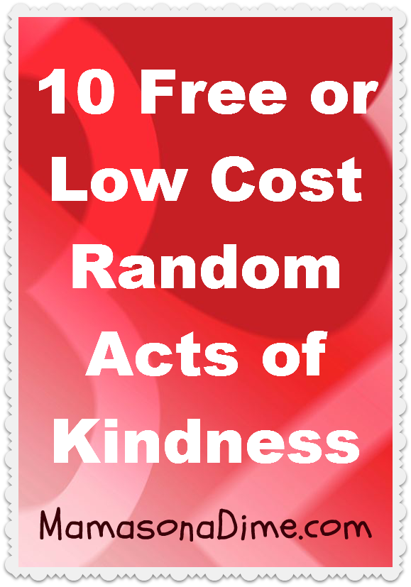 Random Acts of Kindness Challenge Update + 10 FREE or Low Cost Ideas ...